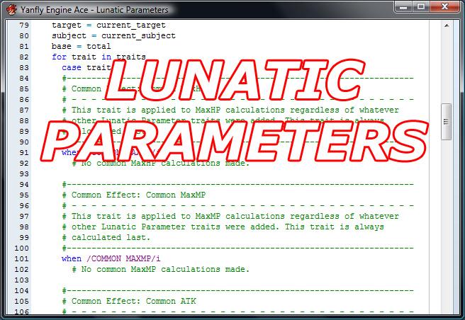 Lunatic Parameters | Yanfly Channel